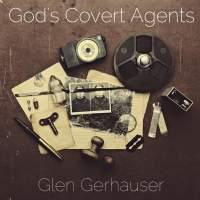 God's Covert Agents