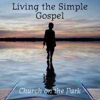 Living the Simple Gospel: Philippians
